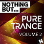 Nothing But... Pure Trance, Volume 2