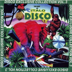 Disco Exclusive Collection, Vol.3 mp3 Compilation by Various Artists