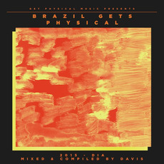 Get Physical Music Presents: Brazil Gets Physical 2015 by Various Artists