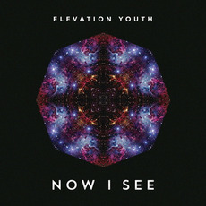 Now I See by Elevation Youth