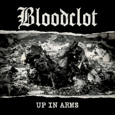 Up in Arms mp3 Album by Bloodclot