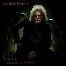 Tell The Devil... ...I'm Gettin' There As Fast As I Can mp3 Album by Ray Wylie Hubbard