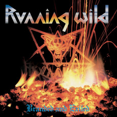 Branded and Exiled (Deluxe Expanded Edition) by Running Wild