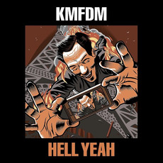 Hell Yeah mp3 Album by KMFDM