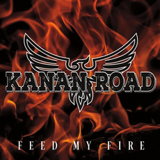 Feed My Fire mp3 Album by Kanan Road