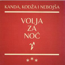 Volja za noć mp3 Album by Kanda Kodža i Nebojša