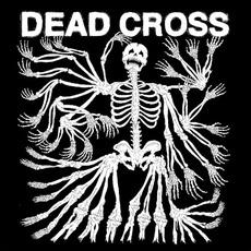 Dead Cross mp3 Album by Dead Cross