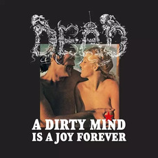 A Dirty Mind Is A Joy Forever mp3 Album by Dead