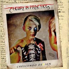 Crescendo Dezign mp3 Album by Theory in Practice