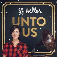 Unto Us mp3 Album by JJ Heller