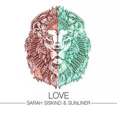 Love by Sarah Siskind & Sunliner