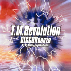 DISCORdanza Try My Remix ~Single Collections~ mp3 Remix by T.M.Revolution