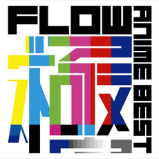 FLOW ANIME BEST 極 mp3 Artist Compilation by FLOW