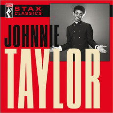 Stax Classics mp3 Artist Compilation by Johnnie Taylor