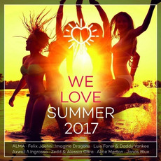 We Love Summer 2017 mp3 Compilation by Various Artists