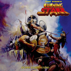 Stand Your Ground mp3 Album by Jack Starr's Burning Starr
