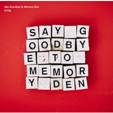 Say Goodbye to Memory Den mp3 Album by DYGL