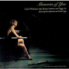 Memories of You: Carol Welsman Sings Benny Goodman and Peggy Lee by Carol Welsman