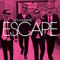 Escape by Anthem Lights