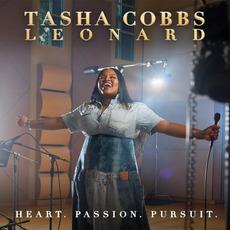 Heart. Passion. Pursuit. by Tasha Cobbs Leonard