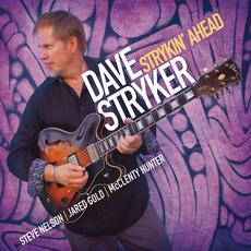Strykin' Ahead by Dave Stryker