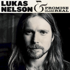 Lukas Nelson & Promise of the Real mp3 Album by Lukas Nelson & Promise Of The Real