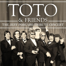 The Jeff Porcaro Tribute Concert mp3 Live by Toto