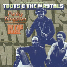Funky Kingston / In the Dark mp3 Artist Compilation by Toots & The Maytals