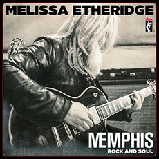 Memphis Rock and Soul mp3 Album by Melissa Etheridge