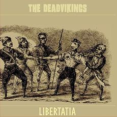 LIBERTATIA by The Deadvikings