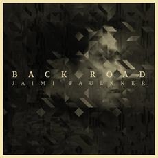 Back Road mp3 Album by Jaimi Faulkner