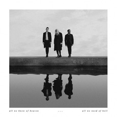 All We Know of Heaven, All We Need of Hell mp3 Album by PVRIS