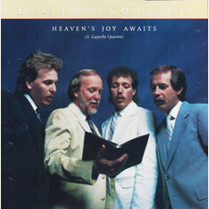 Heaven's Joy Awaits (A Cappella Quartets) mp3 Album by Doyle Lawson & Quicksilver