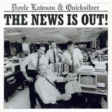 The News Is Out mp3 Album by Doyle Lawson & Quicksilver
