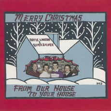 Merry Christmas From Our House to Yours mp3 Album by Doyle Lawson & Quicksilver