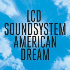 American Dream mp3 Album by LCD Soundsystem