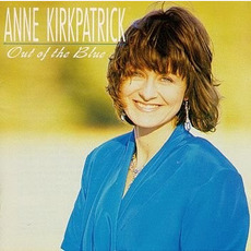 Out of the Blue mp3 Album by Anne Kirkpatrick