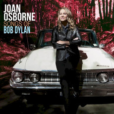 Songs of Bob Dylan mp3 Album by Joan Osborne
