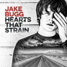 Hearts That Strain mp3 Album by Jake Bugg