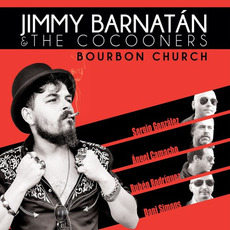 Bourbon Church mp3 Album by Jimmy Barnatán & The Cocooners