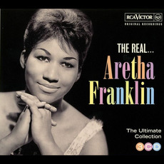 The Real... Aretha Franklin (The Ultimate Collection) mp3 Artist Compilation by Aretha Franklin