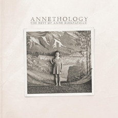 Annethology mp3 Artist Compilation by Anne Kirkpatrick