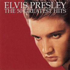 The 50 Greatest Hits mp3 Artist Compilation by Elvis Presley