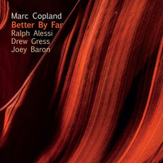 Better By Far mp3 Album by Marc Copland