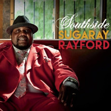Southside mp3 Album by Sugaray Rayford