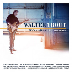 We're All In This Together mp3 Album by Walter Trout