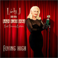 Flying High by Lady J And Her Bada Bing Band