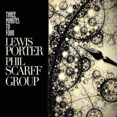 Three Minutes to Four by Lewis Porter / Phil Scarff Group