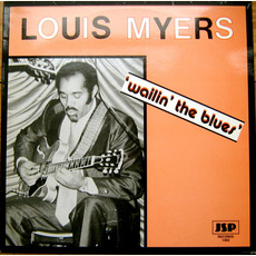Wailin' The Blues by Louis Myers