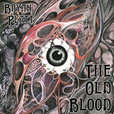 The Old Blood by Bryan Platt